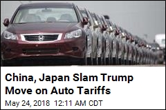 China, Japan Slam Trump Move on Auto Tariffs