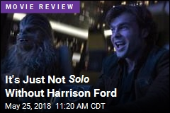 It's Just Not Solo Without Harrison Ford