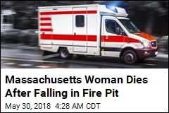 Massachusetts Woman Dies After Falling in Fire Pit