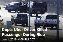 Cops: Uber Driver Killed Passenger During Ride