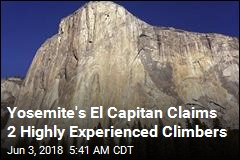 2 Expert Climbers Perish on El Capitan