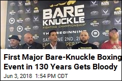 First Major Bare-Knuckle Boxing Event in 130 Years Gets Bloody