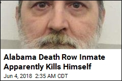 Alabama Death Row Inmate Apparently Kills Himself