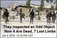They Inspected an Odd Object. Now 4 Are Dead, 7 Lost Limbs