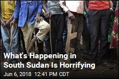 What's Happening in South Sudan Is Horrifying