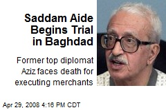 Saddam Aide Begins Trial in Baghdad