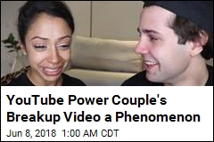 YouTube Power Couple's Breakup Video Is a Phenomenon