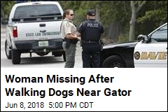 Woman Missing After Walking Dogs Near Gator