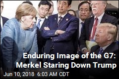 Enduring Image of the G7: Merkel Staring Down Trump