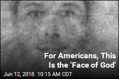 For Americans, This Is the 'Face of God'