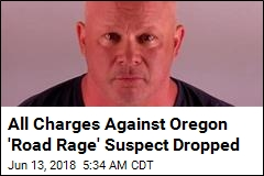 All Charges Against Oregon 'Road Rage' Suspect Dropped