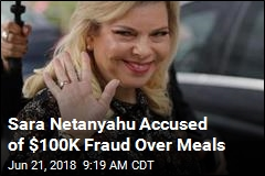 Netanyahu's Wife Indicted Over Bizarre Food Scandal