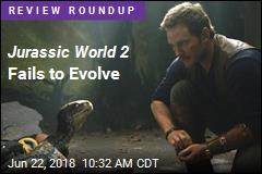 Jurassic World 2 Fails to Evolve