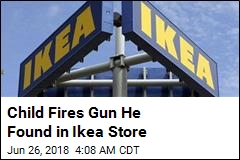 Cops: Child Finds Gun in Ikea Store, Fires Shot