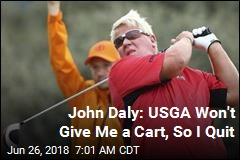 John Daly: USGA 'Screwing' With My Career