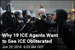 Why 19 ICE Agents Want to See ICE Obliterated
