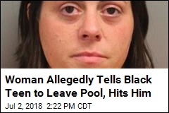 'Pool Patrol Paula' Charged With Hitting Black Teen