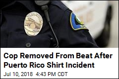 Cop Probed for Response to Fight Over Puerto Rico Shirt