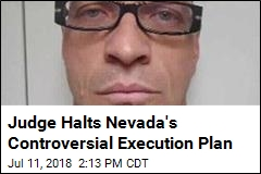 Judge Halts Nevada's Controversial Execution Plan