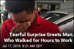 Tearful Surprise Greets Man Who Walked for Hours to Work