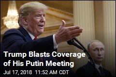 Trump: My Putin Meeting Went Great