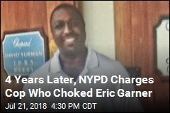 4 Years Later, NYPD Charges Cop Who Choked Eric Garner