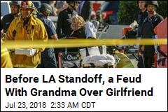 Before LA Standoff, a Feud With Grandma Over Girlfriend