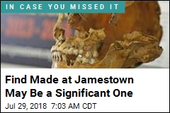 Find Made at Jamestown May Be a Significant One