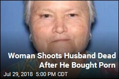 Woman Shoots Husband Dead After He Bought Porn