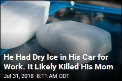 He Had Dry Ice in His Car for Work. It Likely Killed His Mom