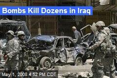 Bombs Kill Dozens in Iraq