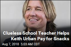 Clueless School Teacher Helps Keith Urban Pay for Snacks