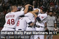 Indians Rally Past Mariners in 11