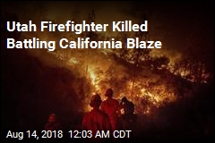 Utah Firefighter Killed Battling California Blaze