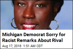 Michigan Lawmaker Sorry for Racist Remarks About Rival