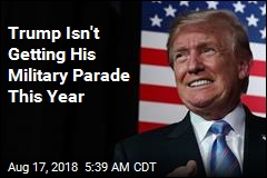 Pentagon: Trump's Military Parade Has Been Postponed