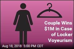 Couple Wins $1M in Case of Locker Voyeurism
