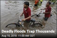 Deadly Floods Trap Thousands