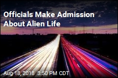 Officials Make Admission About Alien Life