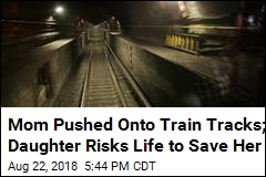 Mom Pushed Onto Train Tracks; Daughter Risks Life to Save Her