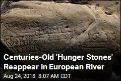 Centuries-Old 'Hunger Stones' Reappear in European River