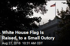 Position of White House Flag Attracts Notice