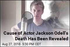 Cause of Actor Jackson Odell's Death Has Been Revealed