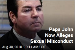 Papa John Now Alleges Sexual Misconduct
