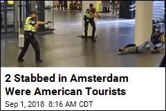 2 American Tourists Stabbed in Amsterdam
