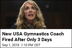 USA Gymnastics Coach Hired, Fired 3 Days Later