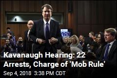 Kavanaugh Hearing: 'Mob Rule' vs. 'Noise of Democracy'