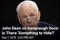 Dean on Kavanaugh Docs: Is There 'Something to Hide?'