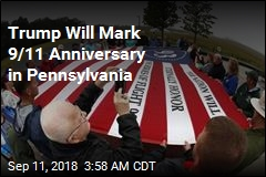 Trump Will Mark 9/11 Anniversary in Pennsylvania