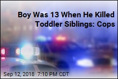 Boy Was 13 When He Killed Toddler Siblings: Cops